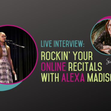 Rockin' Your Online Recital with Alexa Madison