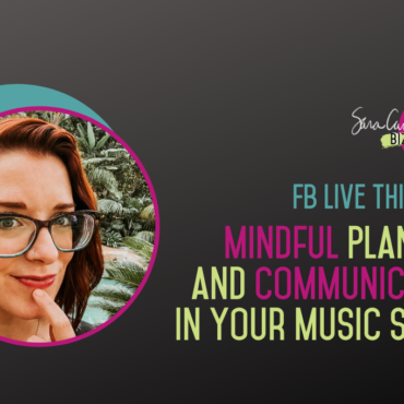 Mindful Planning and Communication in Your Music Studio